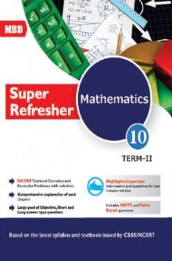 MBD Super Refresher Mathematics Class-X Part-II CBSE /NCERT
