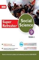 MBD Super Refresher Social Science Class-IX Term-I CBSE /NCERT