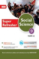 MBD Super Refresher Social Science Class-IX Term-II CBSE /NCERT