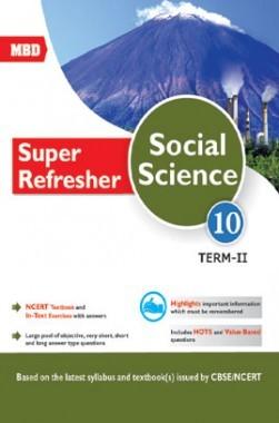 MBD Super Refresher Social Science Class-X Term-II CBSE /NCERT