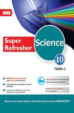 MBD Super Refresher Science Class-X Term-I CBSE /NCERT