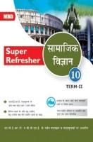 MBD Super Refresher सामाजिक विज्ञान Class-X Term-II CBSE /NCERT