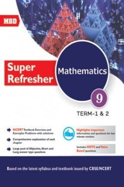 MBD Super Refresher Mathematics Class-IX Part-I & II CBSE /NCERT