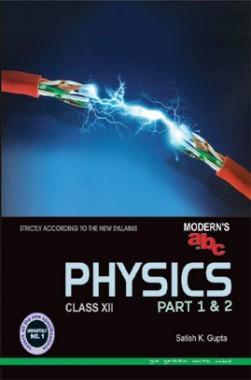 Moderns ABC Plus Of Physics Class 12 Part-I & II