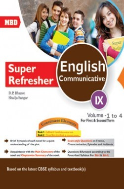 MBD Super Refresher English Communicative Class-IX  Vol-I To IV CBSE