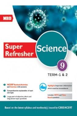 MBD Super Refresher Science Class-IX Term-I & II CBSE /NCERT