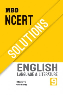 MBD NCERT Solutions English Language & Literature For Class-IX