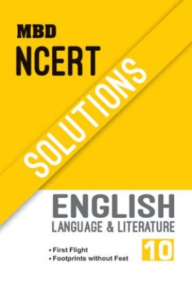 MBD NCERT Solutions English Language & Literature For Class-X