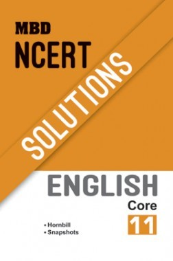 MBD NCERT Solutions English Core For Class-XI