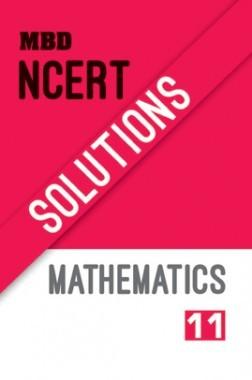 MBD NCERT Solutions Mathematics For Class-XI