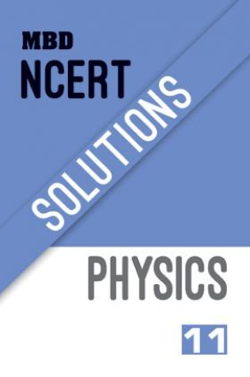 MBD NCERT Solutions Physics For Class-XI
