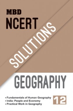 MBD NCERT Solutions Geography For Class-XII