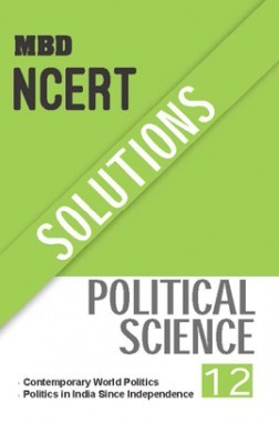 MBD NCERT Solutions Political Science For Class-XII