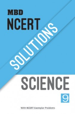 MBD NCERT Solutions Science For Class-IX