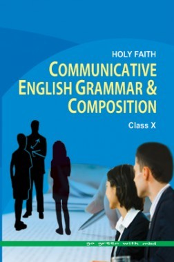 Holy Faith Communicative English Grammar & Composition For Class-X