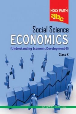 Holy Faith ABC Of Social Science Economics For Class-X