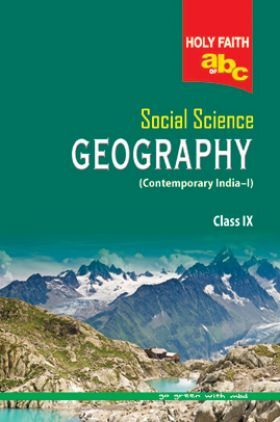 Holy Faith ABS Of Social Science Geography For Class-IX