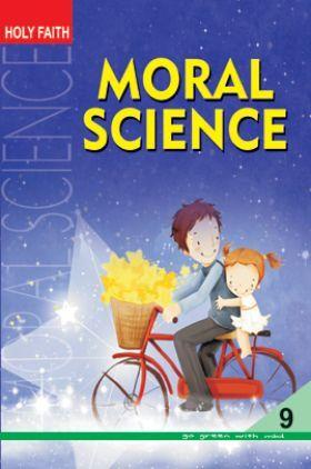 Holy Faith Moral Science For Class-IX