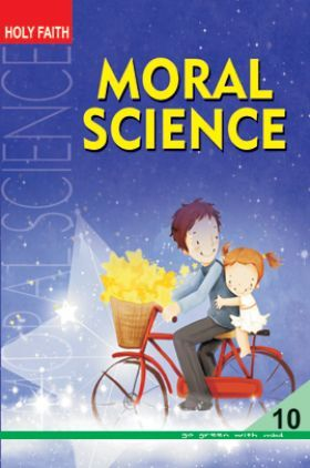 Holy Faith Moral Science For Class-X
