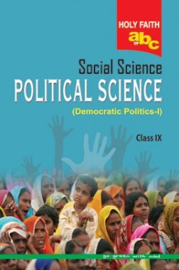Holy Faith ABS Of Social Science Political Science For Class-IX