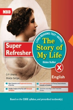 MBD Super Refresher Novel The Story Of My Life For Class-X