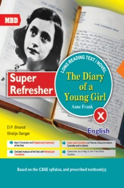 MBD Super Refresher Novel The Diary Of A Young Girl For Class-X