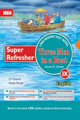 MBD Super Refresher Novel Three Men In A Boat For Class-IX