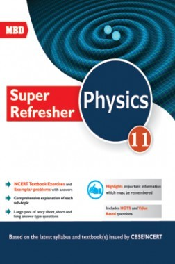 MBD Super Refresher Physics For Class-XI