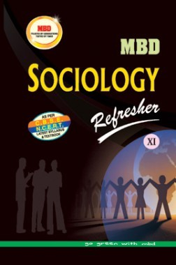 MBD Refresher Sociology For Class-XI