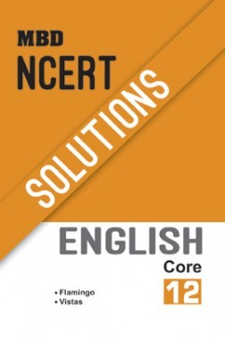 MBD NCERT Solutions English Core For Class-XII