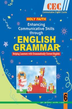 Download Holy Faith Enhancing Communicative Skills Through English Grammar  For Class-6 by D  P  Bhanot, Shelly Sangar PDF Online