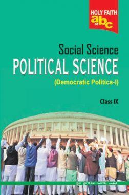 Holy Faith ABC Of Social Science Political Science For Class-9