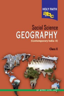 Holy Faith ABC Of Social Science Geography For Class-10