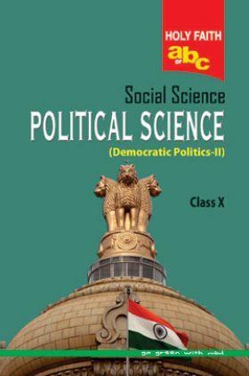 Holy Faith ABC Of Social Science Political Science For Class-10