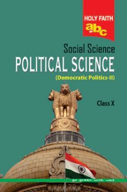 Holy Faith ABC Of Social Science Political Science For Class-10