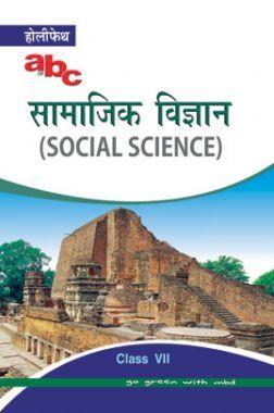 Holy Faith ABC Of सामाजिक विज्ञान For Class-7