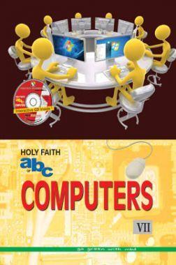 Holy Faith ABC Of Computers For Class-7