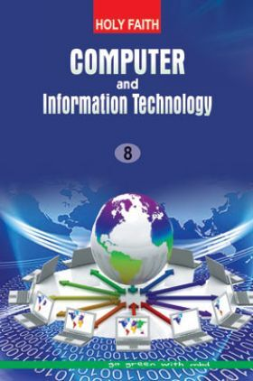 Holy Faith Computer And Information Technology For Class-8