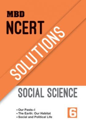 MBD NCERT Solutions Social Science For Class-6