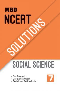 MBD NCERT Solutions Social Science For Class-7