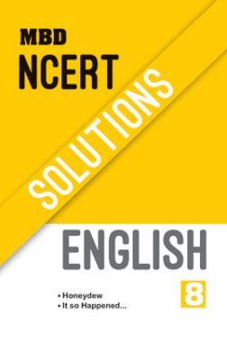 MBD NCERT Solutions English For Class-8