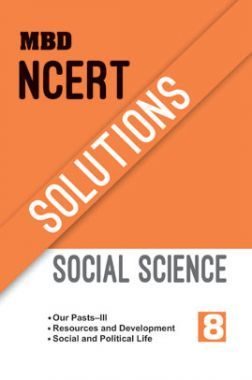MBD NCERT Solutions Social Science For Class-8