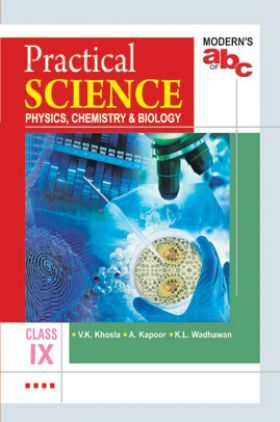 Modern's ABC Of Practical Science For Class-9