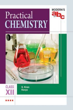 Modern's ABC Of Practical Chemistry For Class-12