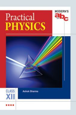 Download Modern's ABC Of Practical Physics For Class-12 by Ashok Sharma PDF  Online