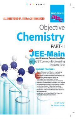 Modern ABC Of Objective Chemistry Part-II (JEE-Main) For 2019