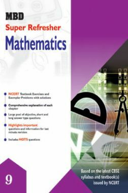 MBD Super Refresher Mathematics For Class - IX