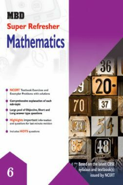 MBD Super Refresher Mathematics For Class - VI