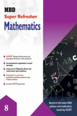 MBD Super Refresher Mathematics For Class - VIII
