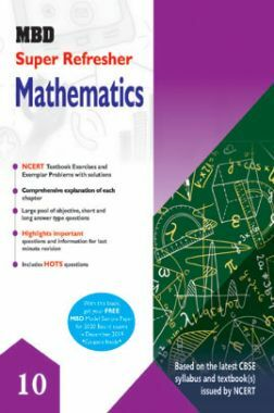 MBD Super Refresher Mathematics For Class - X